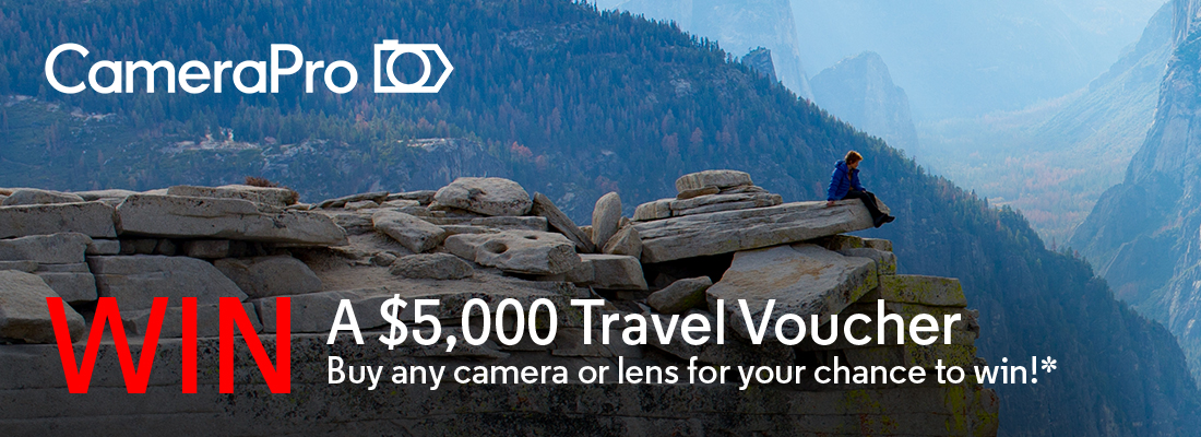 Win a $500 Travel Voucher. Buy any camera or lens for your chance to win!