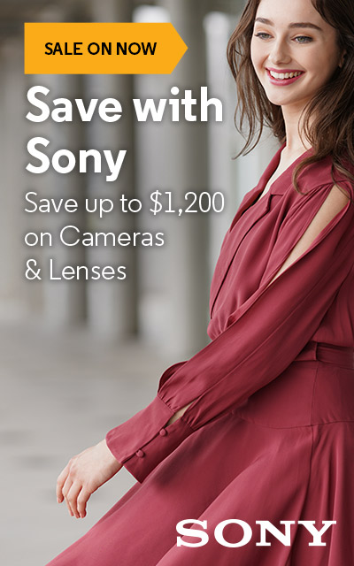 Save with Sony - Up to $1,200 on Cameras & Lenses
