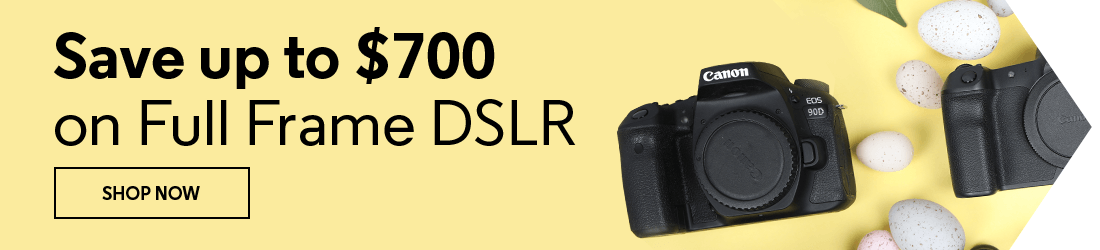 Save up to $700 on Full Frame DSLR