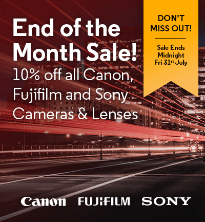 End of the Month Sale - 10% Off All Canon, Fujifilm and Sony Cameras & Lenses