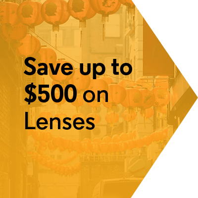 Save up to $500 on Lenses