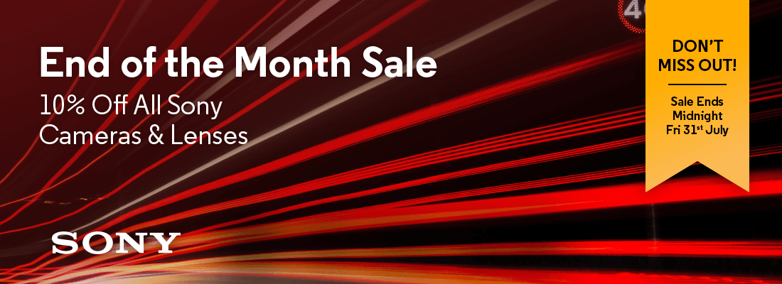 End of the Month Sale - 10% Off All Sony Cameras & Lenses